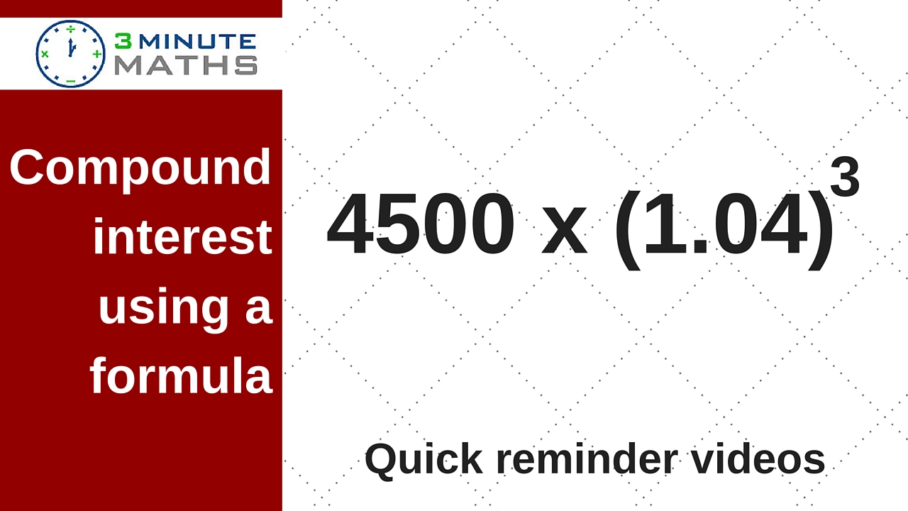 How to work out compound interest using a formula - GCSE maths
