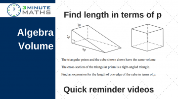 Volume question with algebra – Level 4 GCSE maths