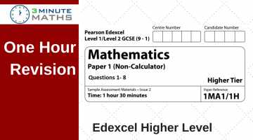 One Hour Revision – Edexcel GCSE Higher Maths Non Calculator Questions