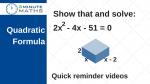 Quadratic formula 'show that' questions GCSE level 7