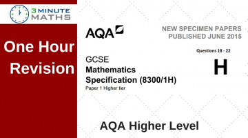 One Hour Revision – AQA GCSE Higher Maths Non Calculator Questions