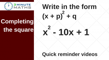 GCSE Maths Completing the Square – Level 6 to 9