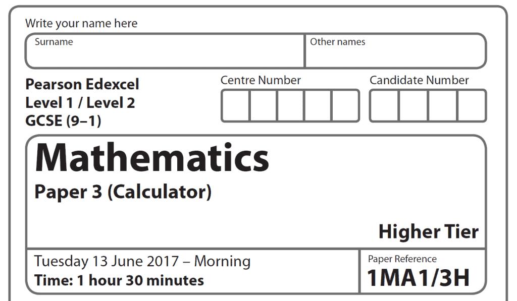 Edexcel Maths GCSE Higher Paper 2017 - Paper 3