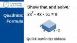 Quadratic formula 'show that' questions GCSE level 7